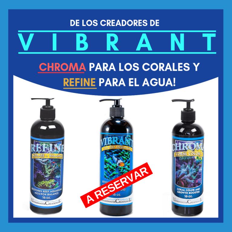 DE LOS CREADORES DE VIBRANT…COLOR PARA LOS CORALES Y REFINE PARA EL AGUA! (3).png